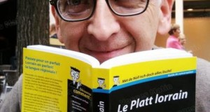Hervé Atamaniuk, co auteur du «  <em>Platt lorrain pour les Nuls </em>»  <p>« <em>On n'a jamais parlé aussi bien l'allemand que lorsque l'on parlait Platt </em>» </p>