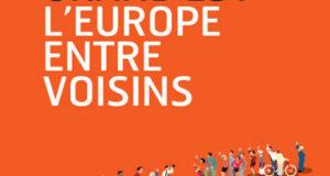 « Grand Est – l'Europe entre voisins » paraîtra en septembre